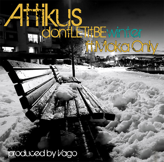 dontLETitBEwinter: Attikus continues promo of album with Moka Only-assisted single