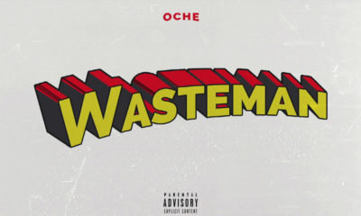 We know little about Toronto artist Oche, but his single Wasteman shows he's here to stay