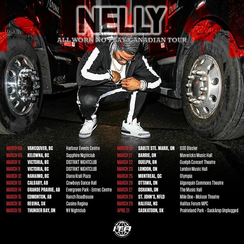 All Work No Play: Nelly's tour to make 20+ Canadian stops