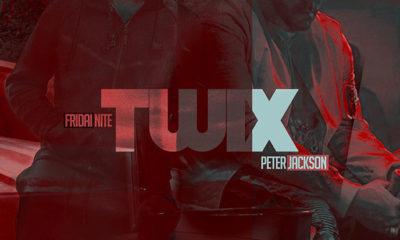 Listen Now: FridaiNite enlists Peter Jackson for TWIX