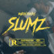 Robin Banks releases visuals for a new anthem called Slumz