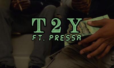 New Video: T2Y enlists Pressa for Cash