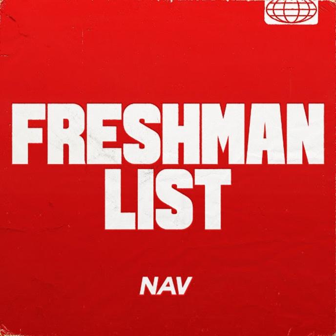 NAV takes aim at XXL & releases the Freshman List single