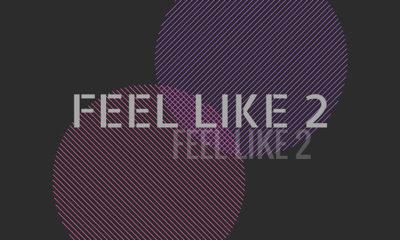 Feel Like 2: New single from Toronto artist own QueenStreetHush