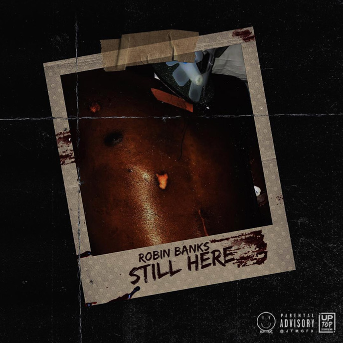 Robin Banks releases the Still Here mixtape