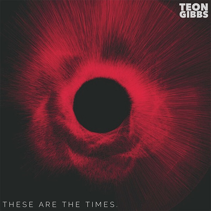 Vancouver artist Teon Gibbs releases These Are The Times
