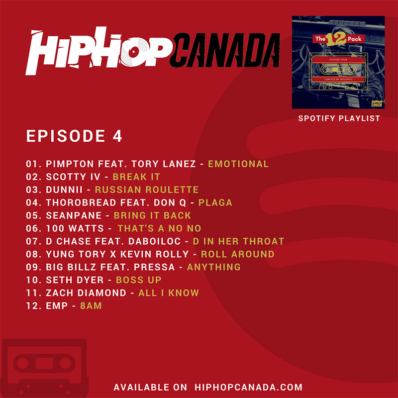 HipHopCanada on Spotify: The 12 Pack (Episode 4)