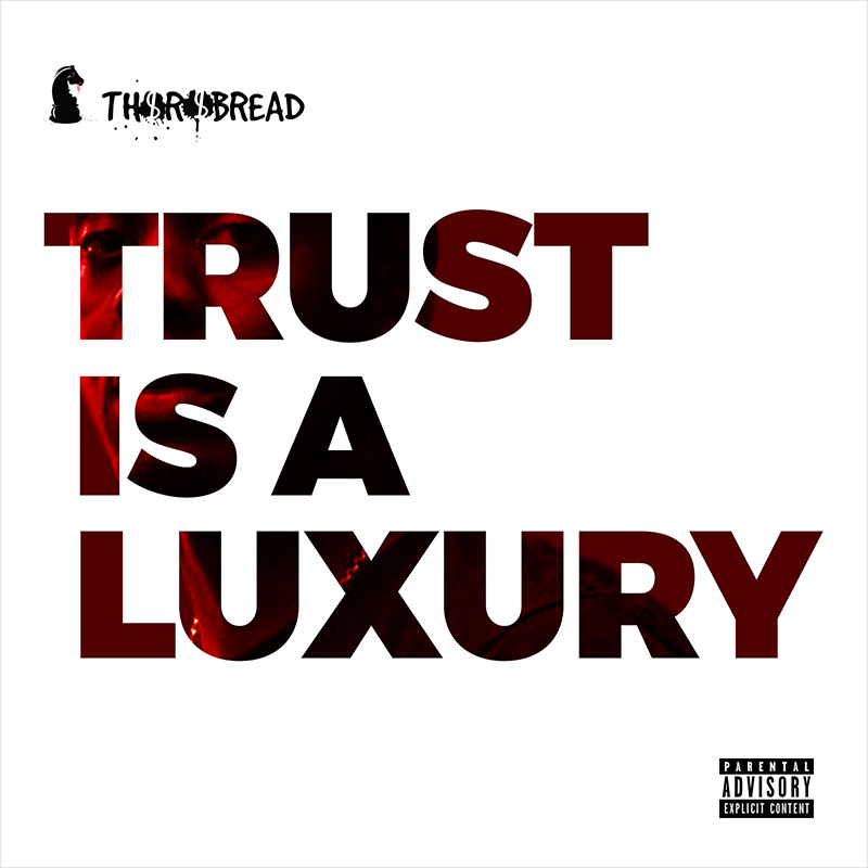 Toronto artist Thorobread releases the Trust Is A Luxury project