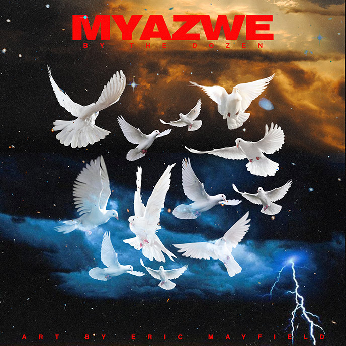 Myazwe releases the Pascal-produced By The Dozen