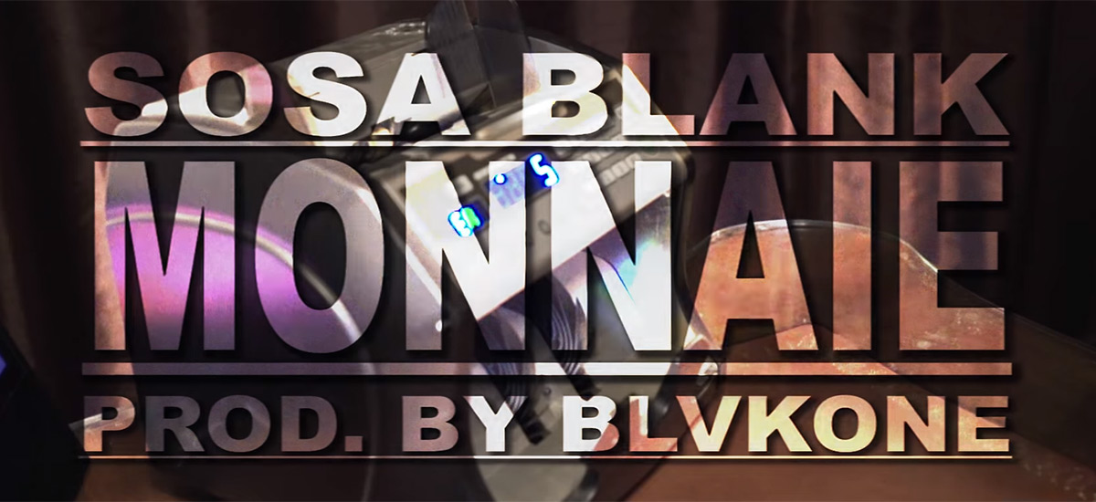 Sosa Blank releases video support for the BlvkOne-produced Monnaie