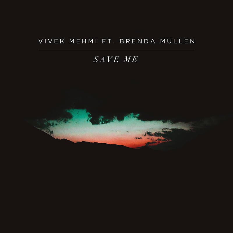 Toronto artist Vivek Mehmi releases the Brenda Mullen-assisted Save Me video