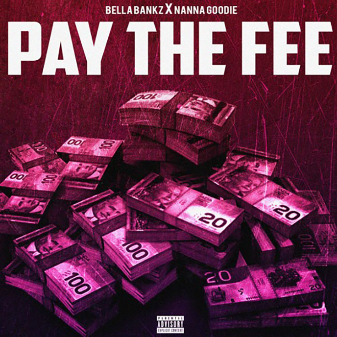 Pay The Fee: Bella Bankz enlists Nanna Goodie for new single