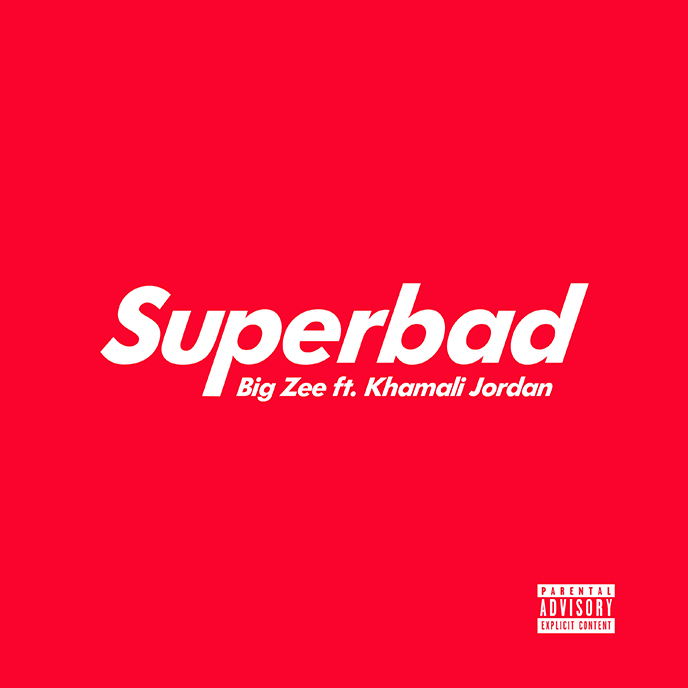 Song of the Day: big ZEE enlists Khamali Jordan for Superbad