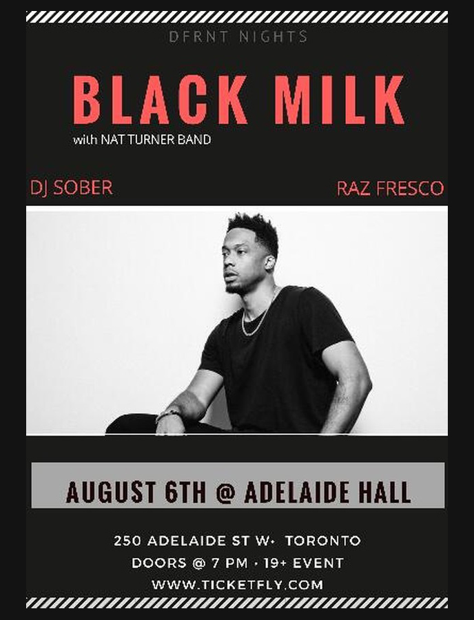 August 6: Black Milk is live in Toronto with Raz Fresco and DJ Sober