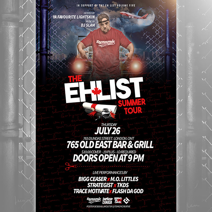 July 26: The Eh List Summer Tour kicks off in London in support of mixtape