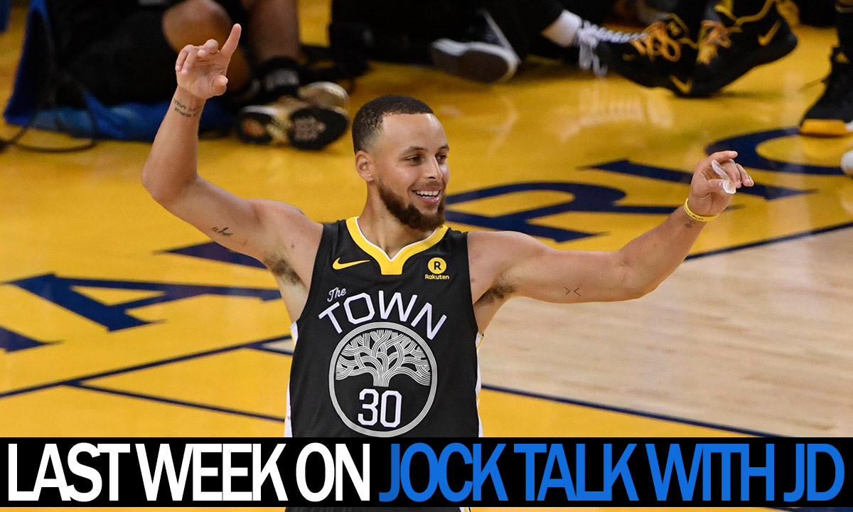 Jock Talk with JD: Caps win the Cup, Warriors are Champs, Rafael Nadal and more