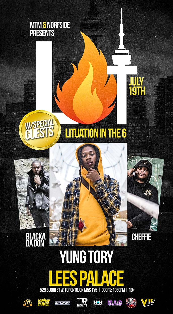 July 19: Yung Tory, Blacka Da Don and Cheffie are live at Lituation In The 6