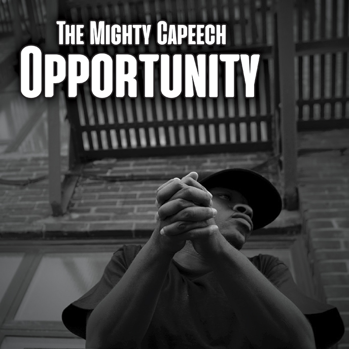 The Mighty Capeech returns with the Relic McCoy-produced Opportunity