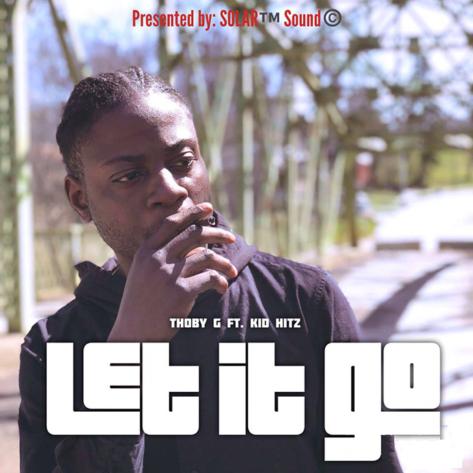 Thoby G enlists KiD HitZ for Let It Go single