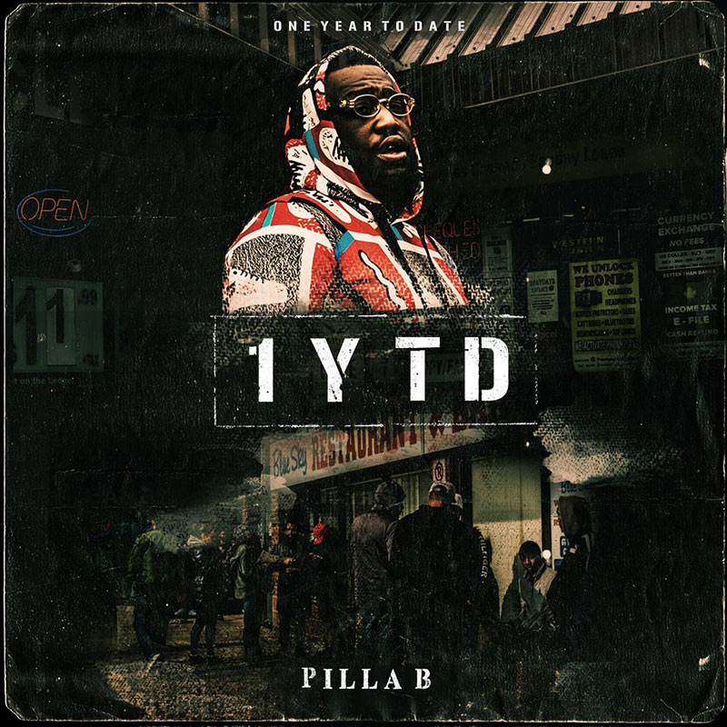 Rexdale rapper Pilla B drops Why I Aint Around in support of 1YTD
