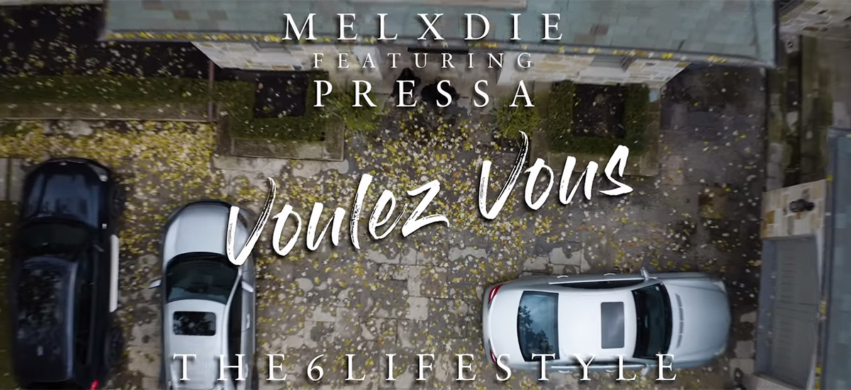 MelXdie releases video for Voulez Vous single featuring Pressa