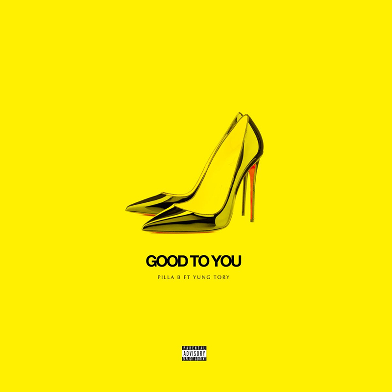 Song of the Day: Pilla B enlists Yung Tory for Good To You single