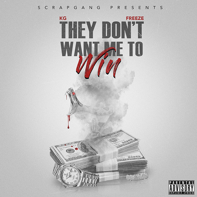 ScrapGang releases the They Dont Want Me To Win project