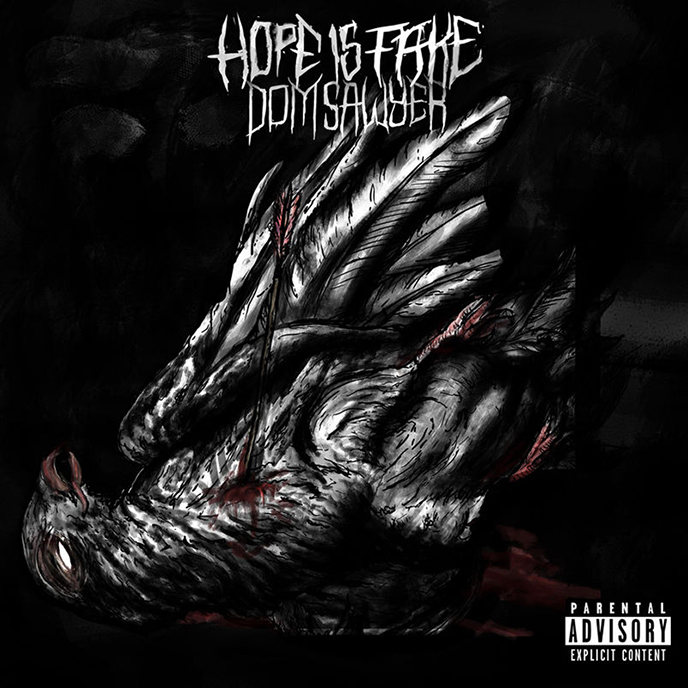 Dom Sawyer impresses with 6-track Hope is Fake EP