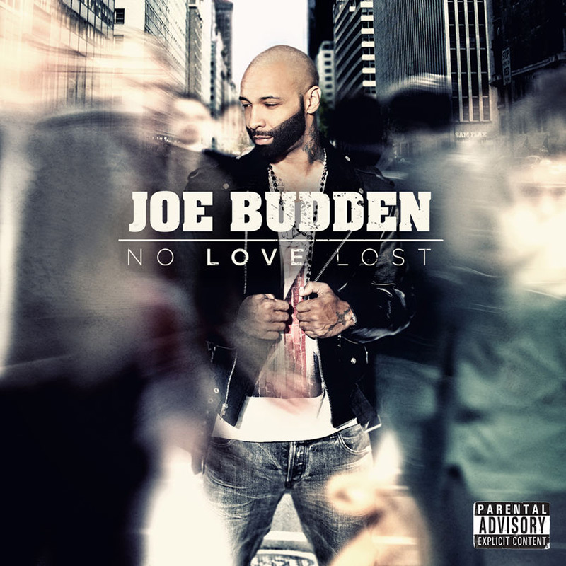 Artwork for No Love Lost by Joe Budden, released in 2013.