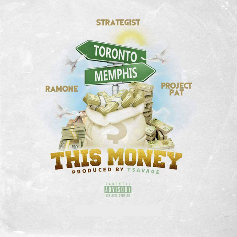 Artwork for This Money by Toronto rapper Strategist featuring Ramone and Project Pat of Three 6 Mafia