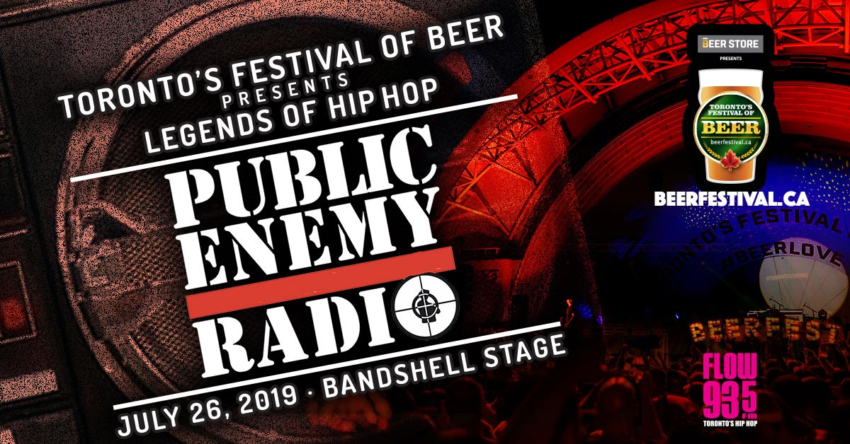 TFOB presented by The Beer Store kicks off with the Legends of Hip-Hop: Public Enemy Radio