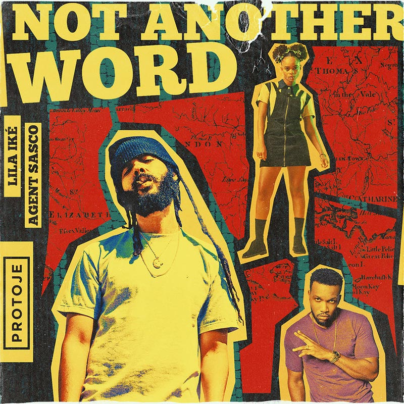 Not Another Word: Protoje enlists Lila Iké and Agent Sasco for catchy single