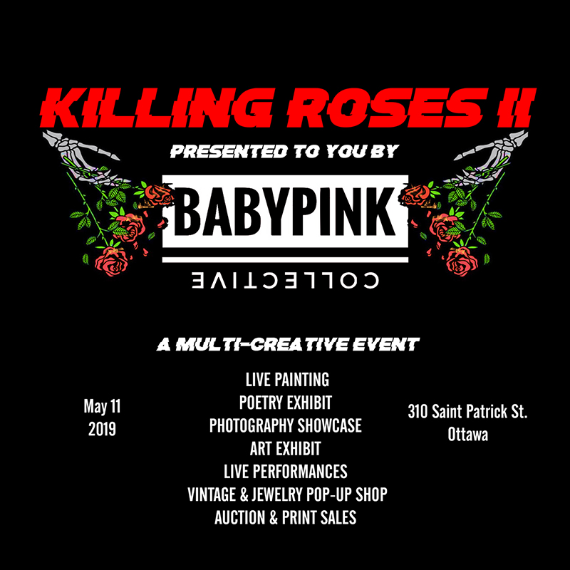 Killing Roses II to feature live performances, painting, poetry exhibit, pop-up shop and more