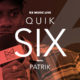 RX Music LIVE presents QUIK SIX with Patrik