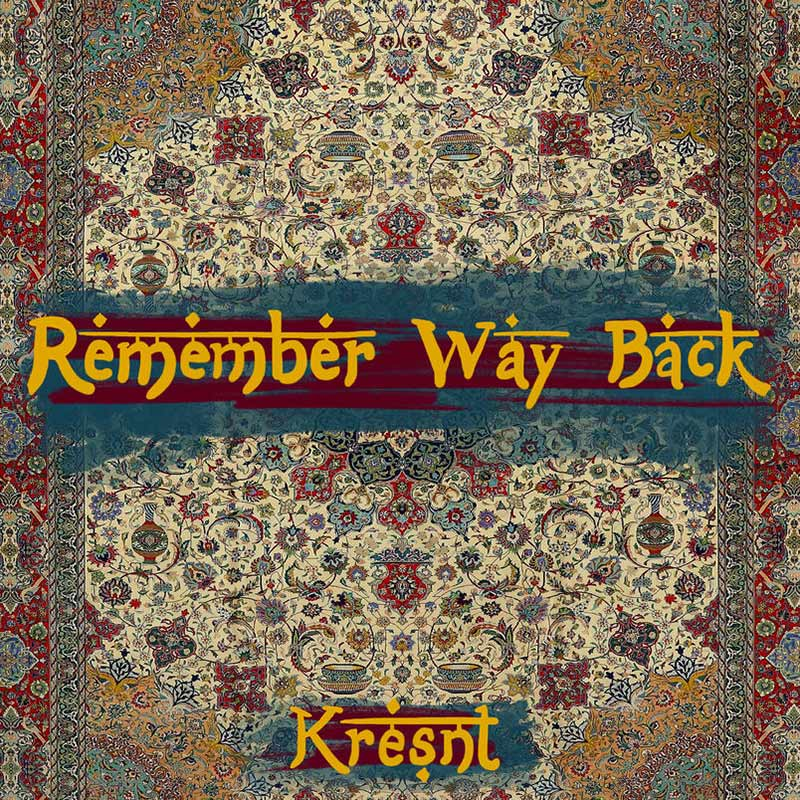 Remember Way Back: Kresnt drops fresh visuals for single produced by 16x Grammy winner Ken Lewis