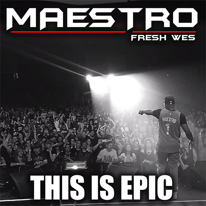 This Is Epic: Maestro Fresh Wes releases new music to celebrate Raptors championship