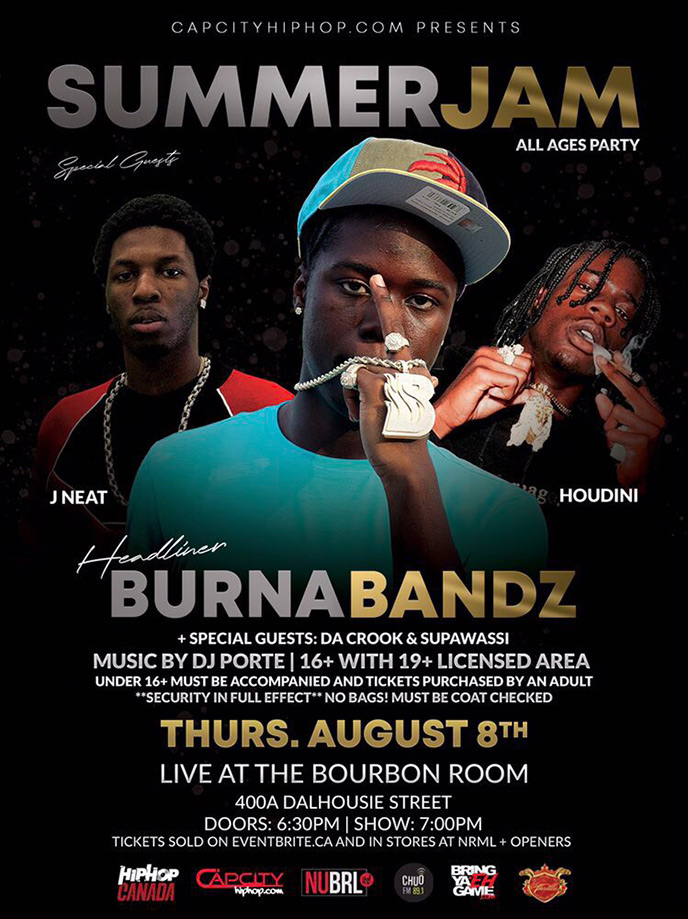 Aug. 8: Burna Bandz, Houdini and J Neat are performing in Ottawa at The Bourbon Room