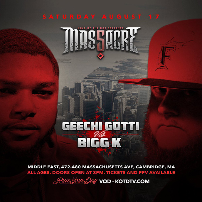 Massacre 5: Geechi Gotti to face Bigg K in Cambridge Aug. 17