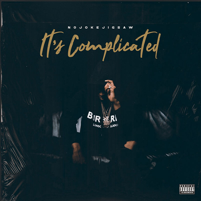 Toronto artist NojokeJigsaw releases new project Its Complicated