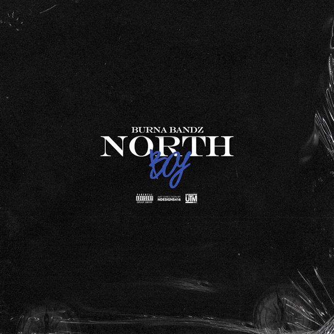 Toronto rapper Burna Bandz releases sophomore project North Boy