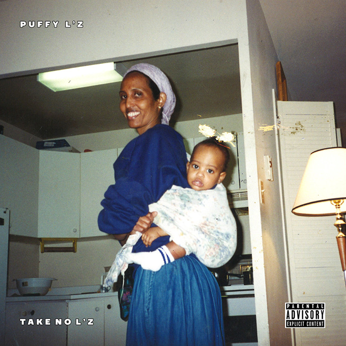 Regent State of Mind: Puffy Lz releases debut project Take No Lz