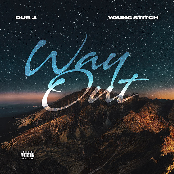 Song of the Day: Producer Dub J releases the Young Stitch-assisted Way Out single