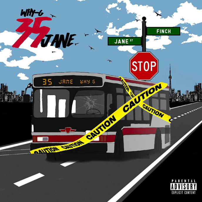 Toronto rapper WhyG releases the 35 Jane EP