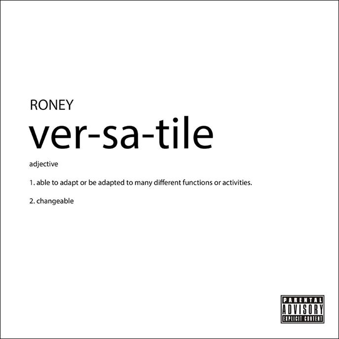 Toronto artist Roney releases full-length project Versatile: The Album