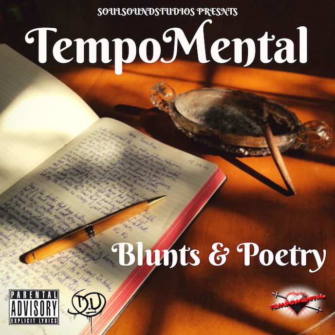 TempoMental presents Blunts and Poetry album