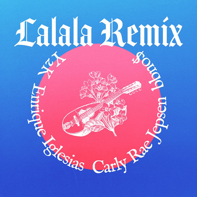 bbno$ and Y2K release Lalala remixes including 1 featuring Enrique Iglesias and Carly Rae Jepsen