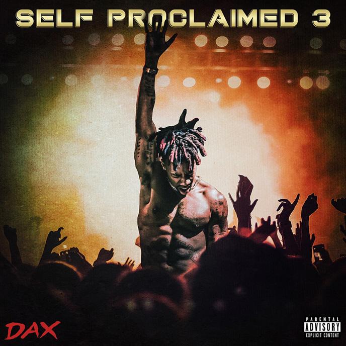 Dax follows Dear God viral hit with new song Self Proclaimed 3