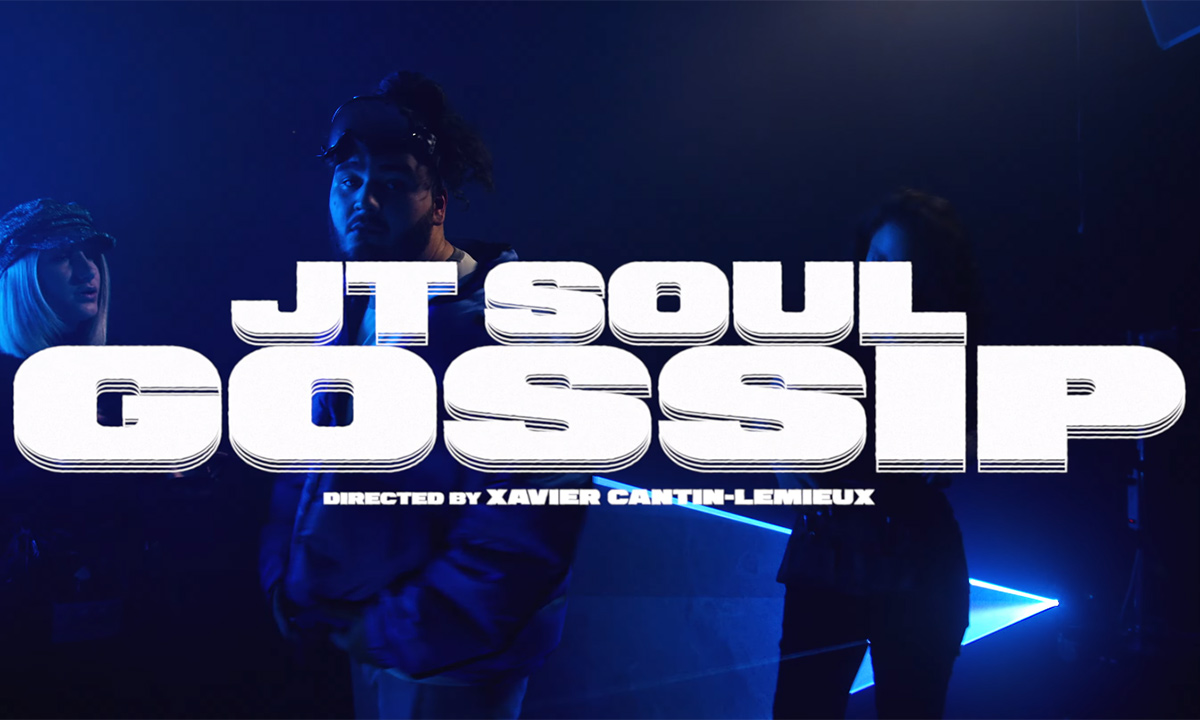 Montréal-based JT Soul releases Gossip video in support of EP