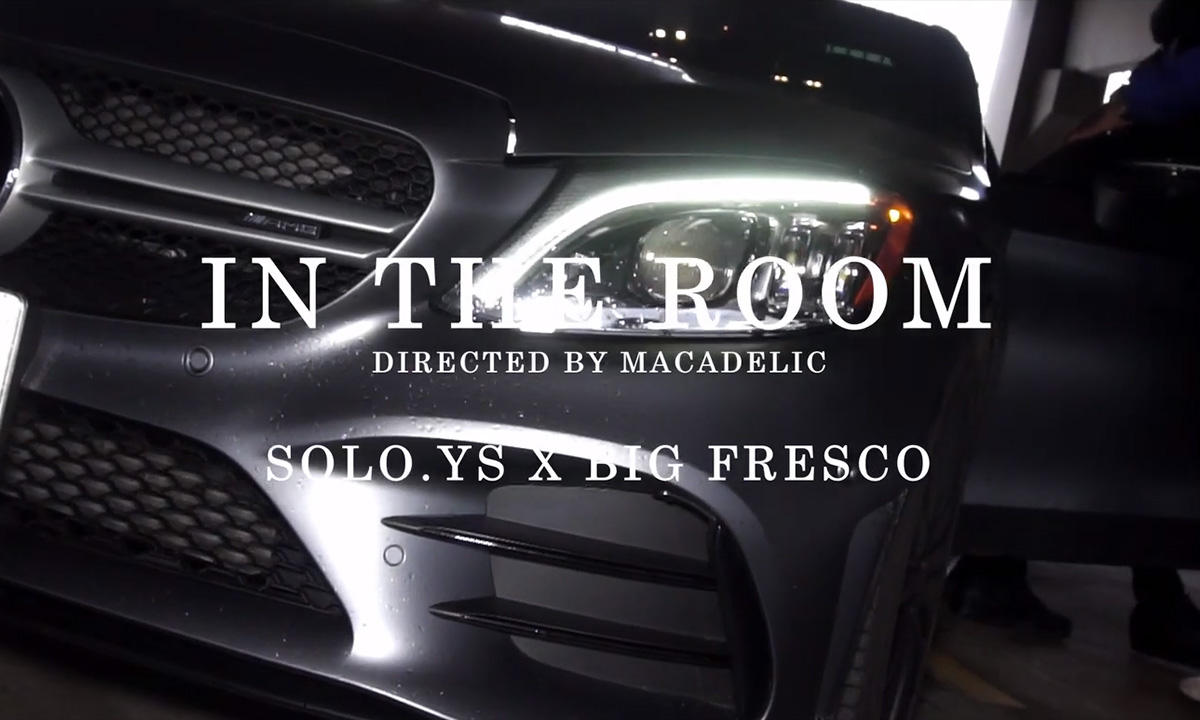 In Soldiers We Trust: Solo YS and Big Fresco release the In The Room video