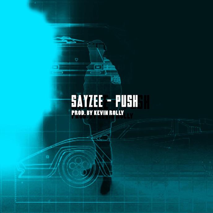 Sayzee returns with latest single Push